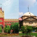 (Left) Calcutta High Court and Allahabad High Court