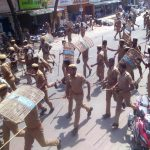 Cops lathicharge protesters in Tuticorin on May 22