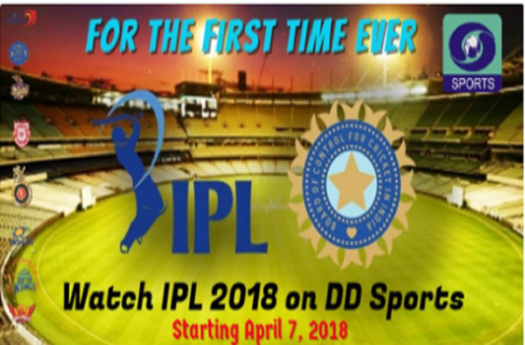 first time IPL on Doordarshan,But some selected matches will be broadcast