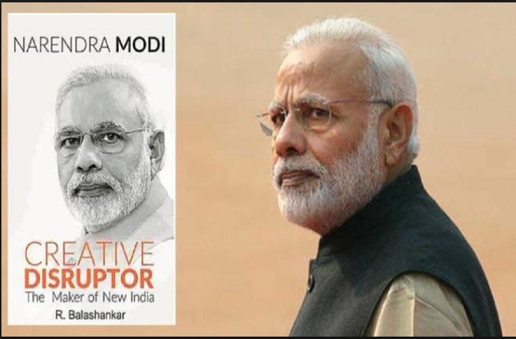 Narendra Modi: Creative Disruptor, The Maker of New India