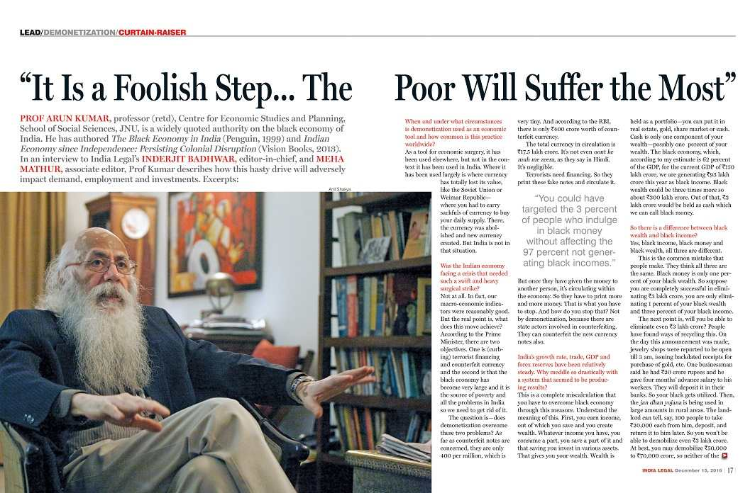 The India Legal interview with noted author and economist Prof Arun Kumar, on December 15, 2016