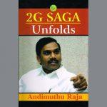 A Raja makes startling revelations in his book 2G Saga Unfolds