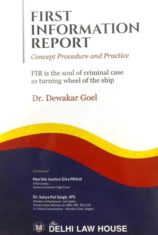 Dr. Dewakar Goel FIR