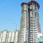Supertech to deposit Rs 10 crore by Sept 18 in Noida twin tower project case