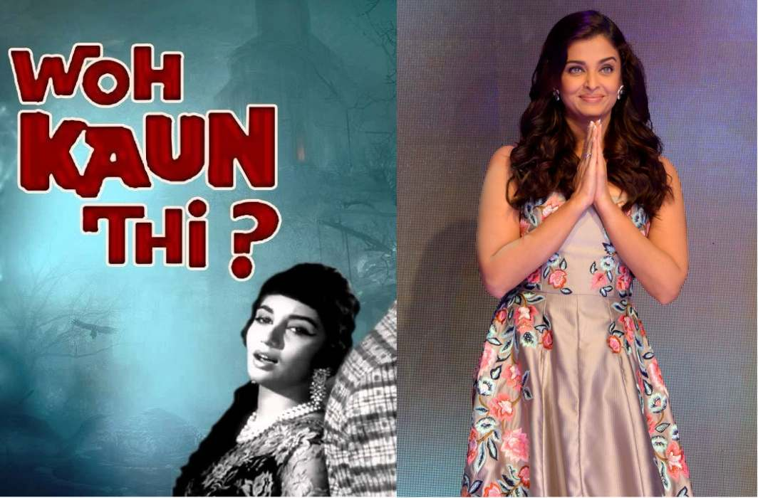 Who will come In the remake of Woh kaun thi? Aishwarya or Deepika?