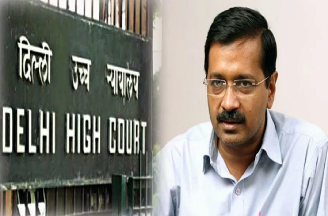 Delhi high court big blow to Kejriwal government
